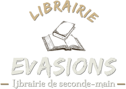 EVASIONS - Librairie de seconde-main